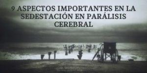 9 aspectos importantes de la Sedestación en la Parálisis Cerebral